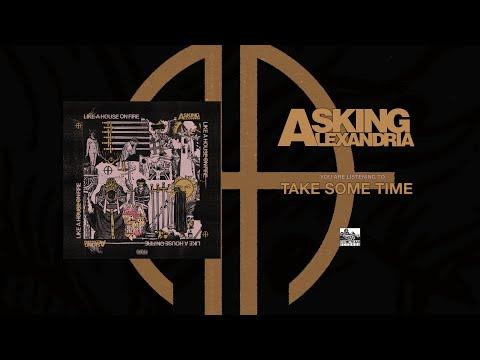 ASKING ALEXANDRIA - Take Some Time