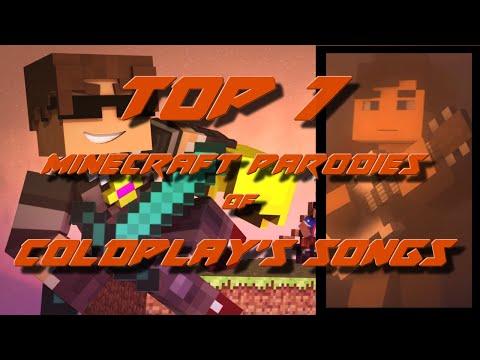 Top 7 Minecraft Parodies of Coldplays Songs