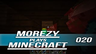 Morezy Plays Minecraft: Episode 20