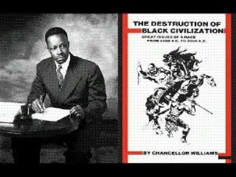 Chancellor Williams: The D Of B Civilization(audio book) pt3