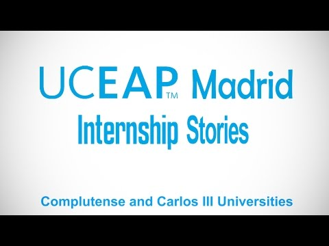 UCEAP Madrid - Internship Stories (Complutense & Carlos III Universities)