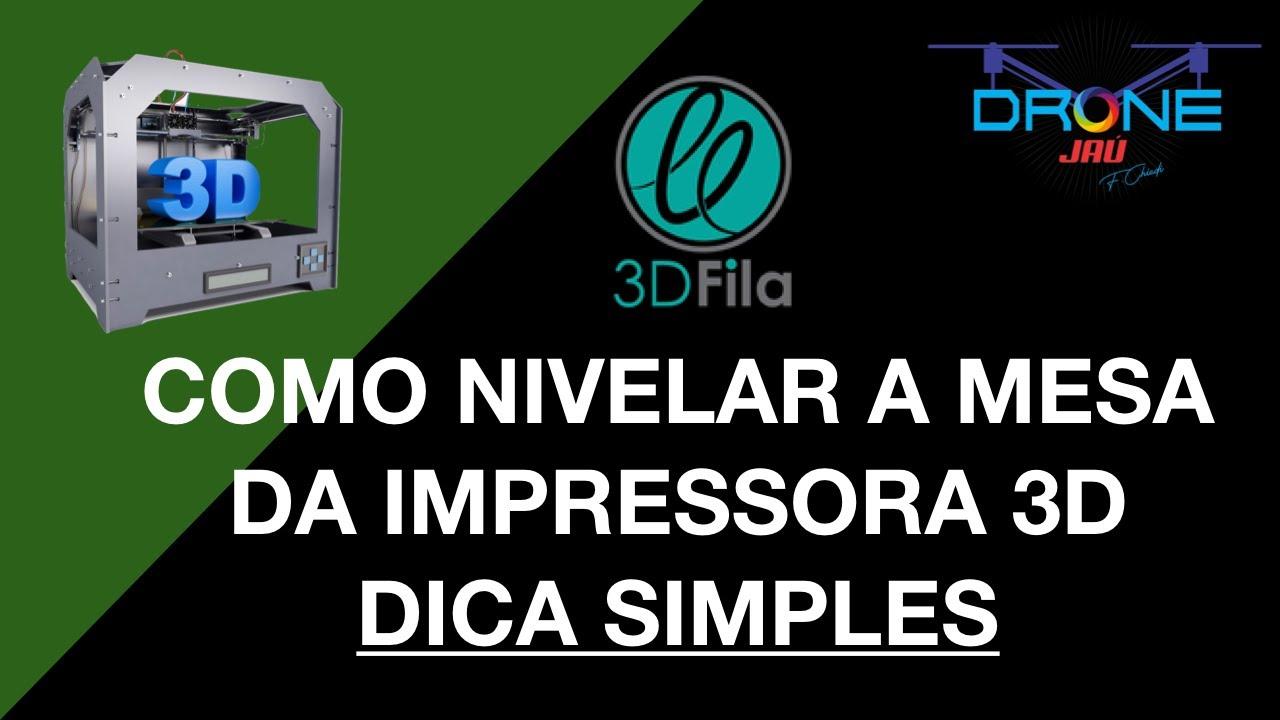COMO NIVELAR A MESA DA IMPRESSORA 3D - DICA SIMPLES - 3DFILA E ENDER 3