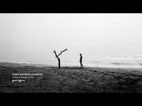 D'Masiv - Cinta Ini Membunuhku (Cover by Aldhi Rahman)