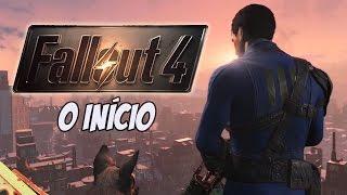 Fallout 4   O INÍCIO