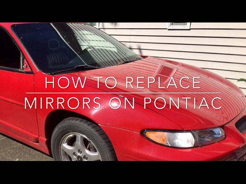 How to replace mirror on 97-03 Pontiac Grand Prix