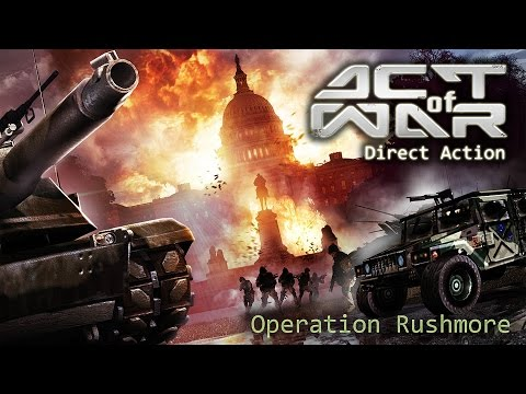 """Act of War: Direct Action. Part 11 """"Operation Rushmore """""""