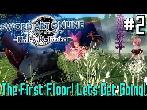 THE FIRST FLOOR! LETS GET GOING! | Sword Art Online: Hollow Realization (PS4 Gameplay) - Episode 2