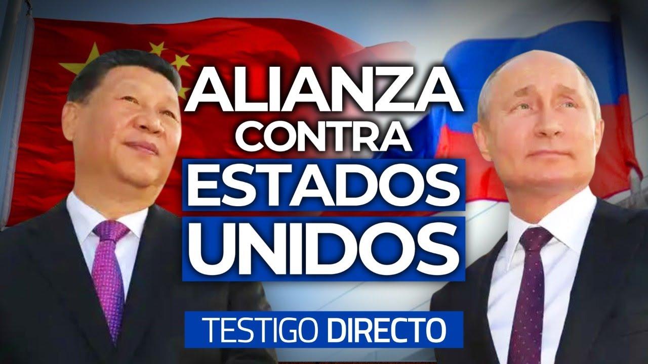RUSIA Y CHINA: Enérgica alianza por el PODER - Testigo Directo