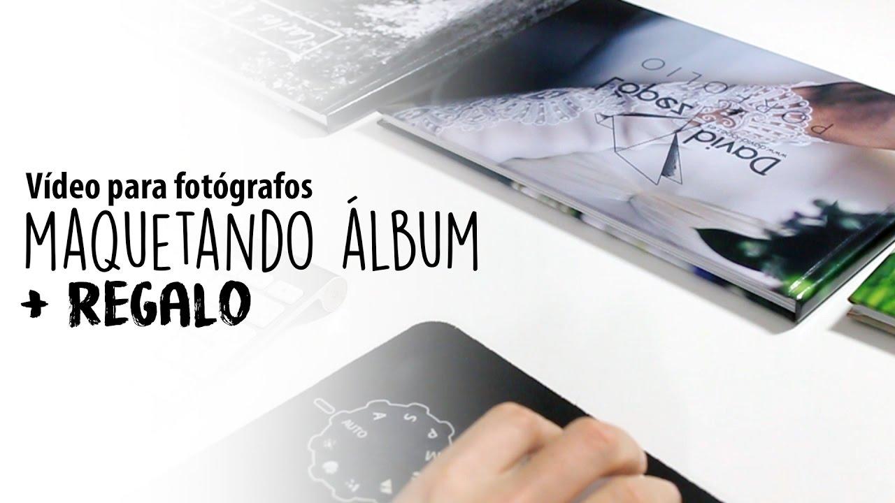 Como maquetar un álbum + regalo | Vídeo para fotógrafos - YouTube
