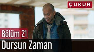 Çukur 21.  - Manga Feat. Göksel - Dursun Zaman Resimi