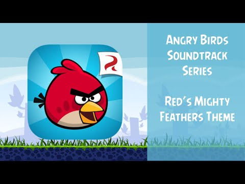 Angry Birds Soundtrack | Red's Mighty...