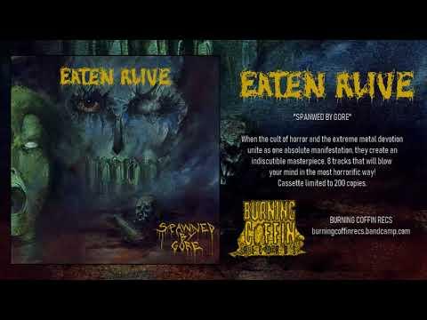 Eaten Alive - Spawned by Gore (Full Album)