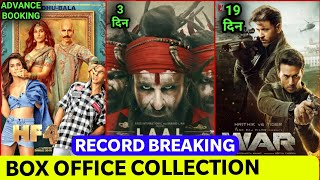 Housefull 4 Advance Booking Collection Day 2,War Box Office Collection, Laal Kaptan Box Office