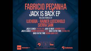 FABRÍCIO PEÇANHA - Jack Is Back (Rainer Weichhold Remix) [The Factoria]