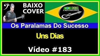 OsParalamas do Sucesso - Uns Dias (no BAIXO com Tablatura) bass cover tab