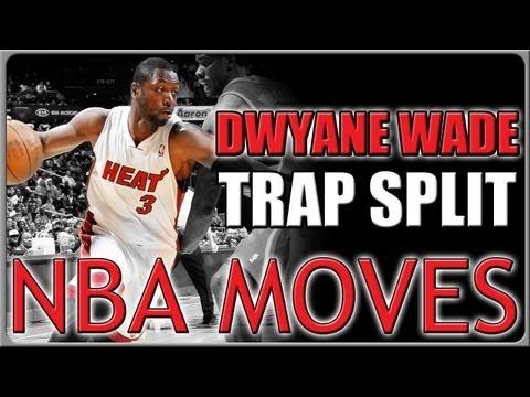 Dwyane Wade Trap Split Move: Basketball Move