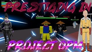 Project:OPM | PRESTIGING IN PROJECT:OPM?! | Roblox Project: OPM