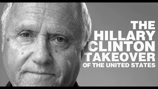 The Hillary Clinton Takeover of the United States Hillary and Bill Clinton are att