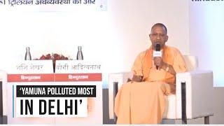 Watch: Yogi Adityanath blames Delhi government for Yamuna pollution