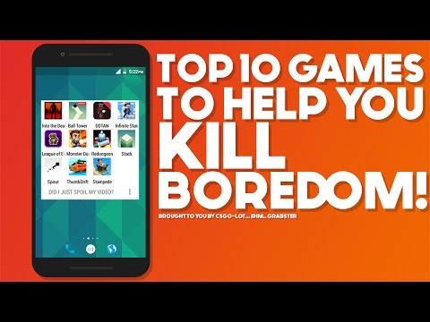 Top 10 Games To Kill Your Boredom
