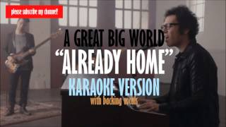 A Great Big World - Already Home Karaoke Instrumental with Backing Vocals