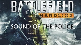 BATTLEFIELD HARDLINE BETA: The Sound of The Police