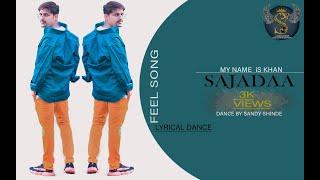 SAJDAA||SANDY SHINDE||FROM ROM ROM TERA NAAM PUKARE ||MY NAME IS KHAN||