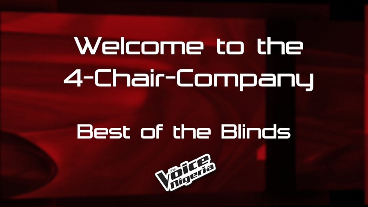 Download The Best of the Blinds Auditions / The Voice Nigeria Season 2