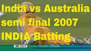Indian team unforgettable batting in last 7 overs (T20 WORLDCUP semifinal 2007)