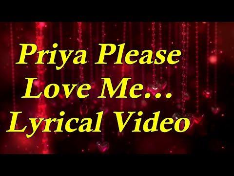 Priya Please Love Me Lyrical Video - Yaare Neenu Cheluve - Kannada Movie Songs - 1080p