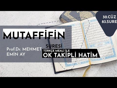 Mutaffifin Suresi   Mehmet Emin Ay   Tek Parça