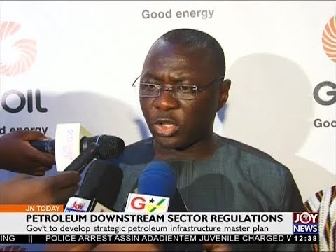 Petroleum Downstream Sector Regulations - Joy Business Today (30-10-17)