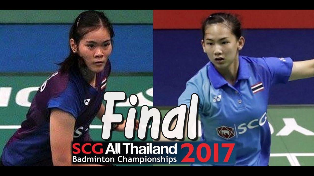 2017 SCG All Thailand Final [WS] บุศนันท์ อึ๊งบำรุงพันธุ์ vs พรปวีณ์ ช่อชูวงศ์