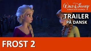 Frost 2 | Trailer på dansk - Disney Danmark