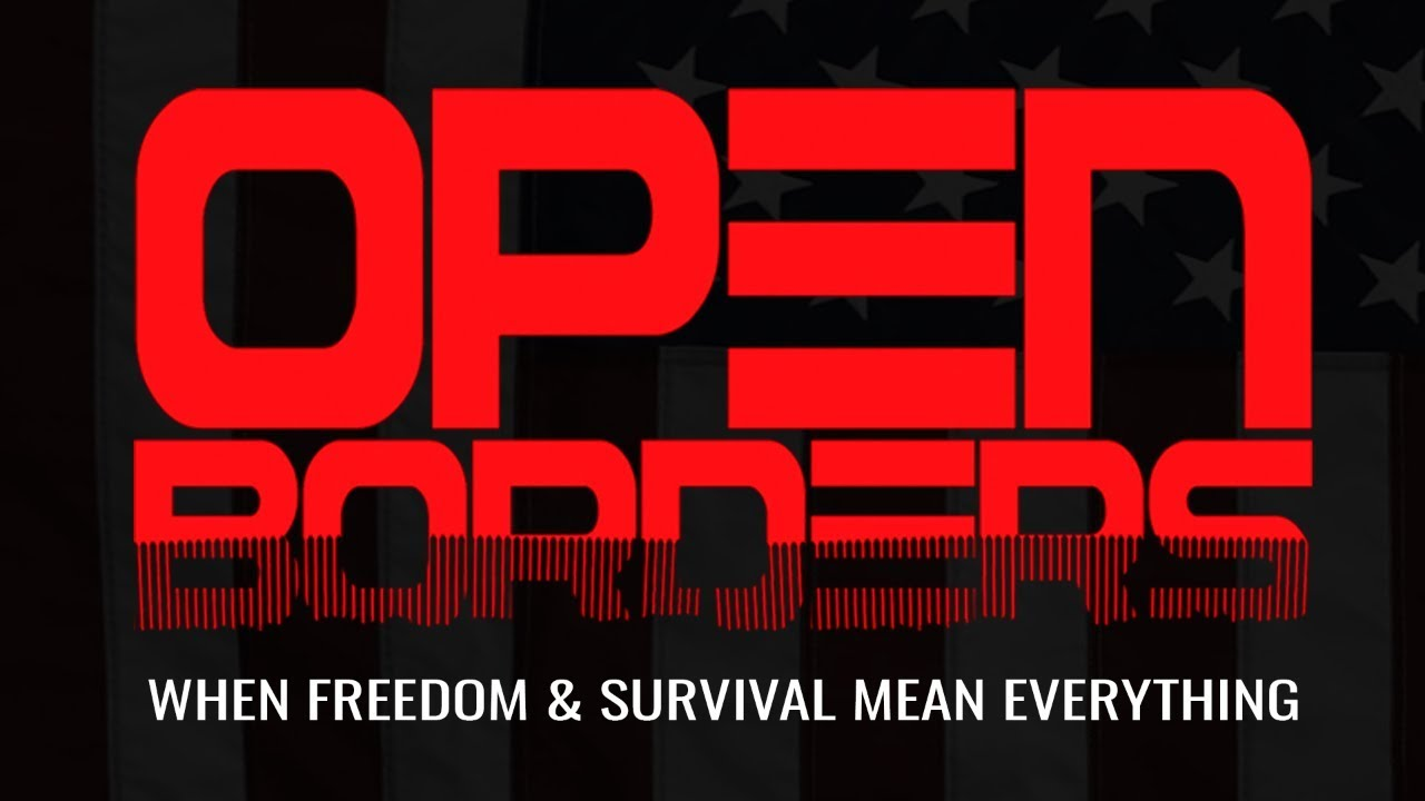 OPEN BORDERS Movie Official Trailer (2019)