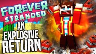 Minecraft - LEWIS' EXPLOSIVE RETURN - Forever Stranded #29