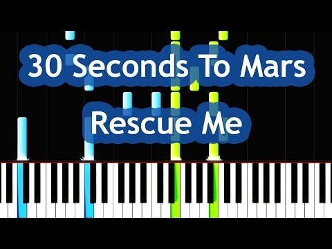 Thirty Seconds To Mars  Rescue Me Piano Tutorial