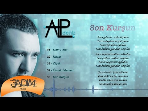 Alp Deniz - Son Kurşun ( Official Lyric Video )