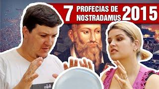 7 Profecias de Nostradamus p/ 2015 (#84 - Notícias Assombradas)