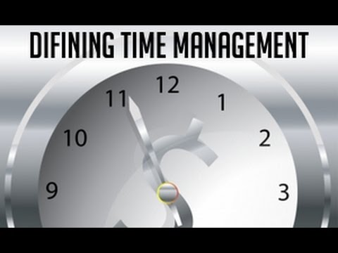 Define the term time management