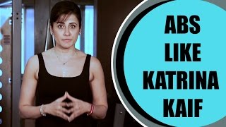 How To Get Abs Like Katrina Kaif | Fitoor | Yasmin Karachiwala