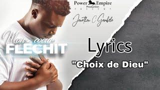 Jonathan C. Gambela - Choix de Dieu (Lyrics#3)