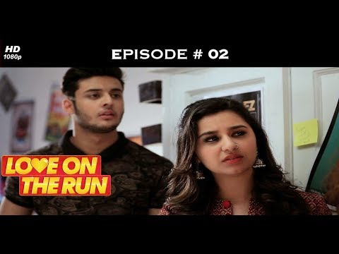 Love On The Run - Episode 2 - Love knows no boundaries