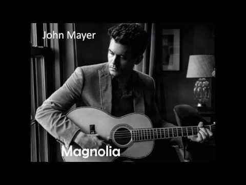 John Mayer-Magnolia Lyrics