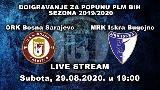 ORK Bosna Sarajevo - MRK Iskra Bugojno
