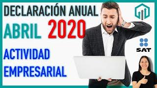 ☑ Declaración anual Persona Física Actividad Empresarial 2019 SAT