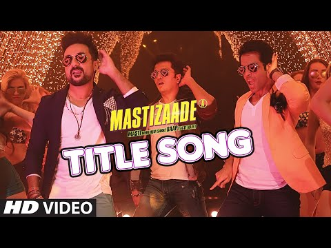 MASTIZAADE Title Song (VIDEO) | Riteish Deshmukh, Tusshar Kapoor, Vir Das| Meet Bros Anjjan|T-Series