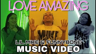 LOVE AMAZING by LIL MIKE & FUNNYBONE ft. YOUNG SMILEY