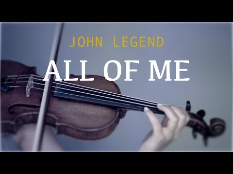 John Legend - All Of Me for violin and piano (COVER)