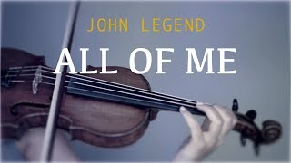 John Legend All Of Me For Violin And Piano